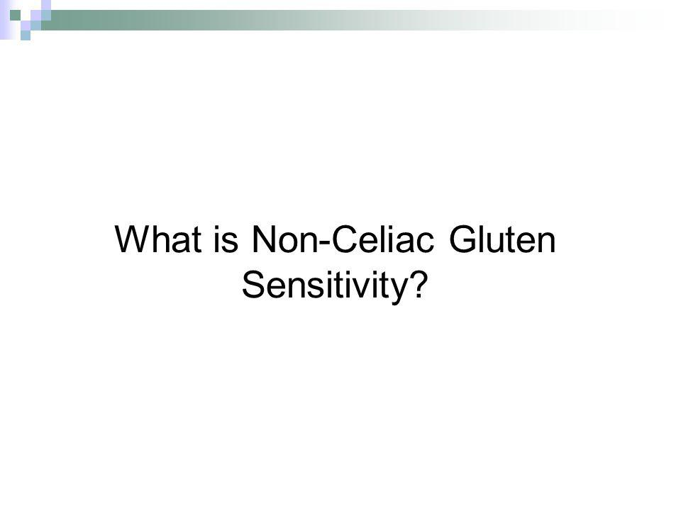 What is Non-Celiac Gluten Sensitivity