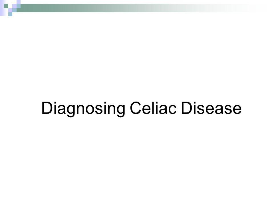Diagnosing Celiac Disease