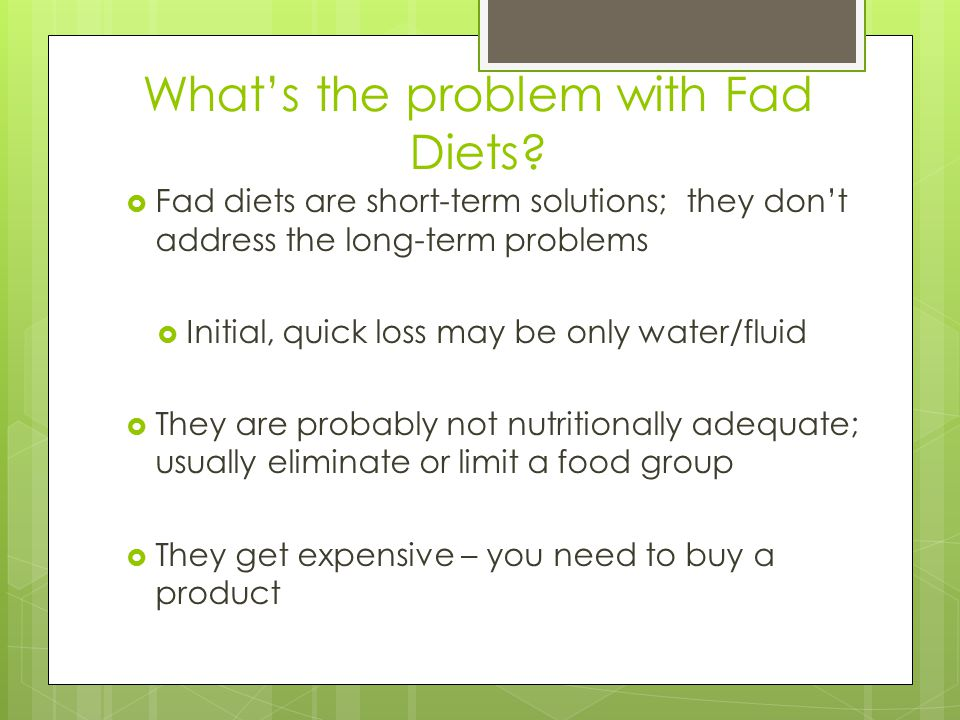 Whats the problem with Fad Diets.