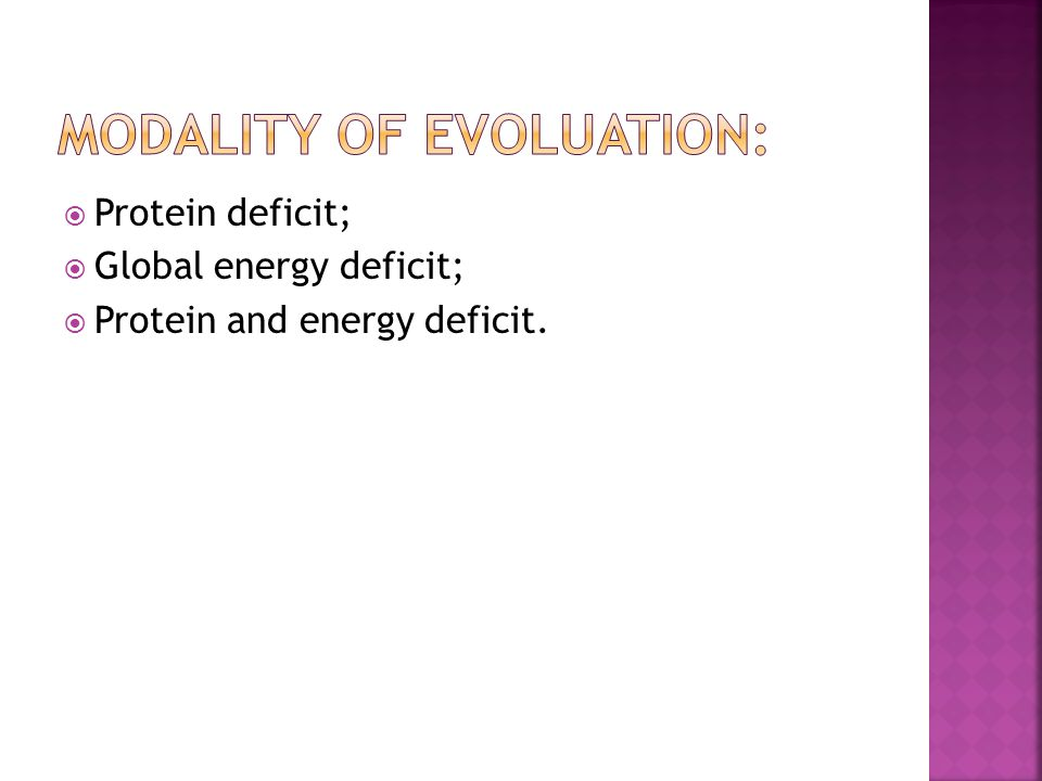 Protein deficit; Global energy deficit; Protein and energy deficit.