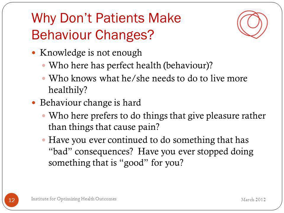 Why Dont Patients Make Behaviour Changes.