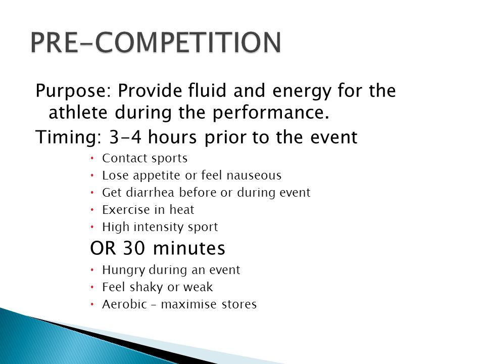 Purpose: Provide fluid and energy for the athlete during the performance.