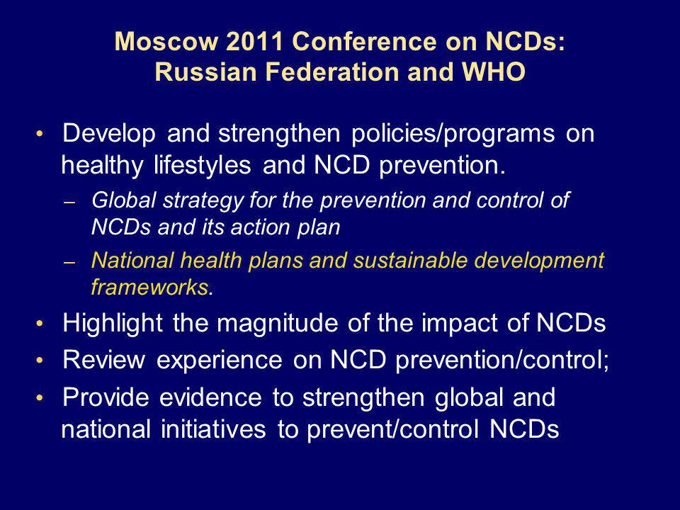 Develop and strengthen policies/programs on healthy lifestyles and NCD prevention.