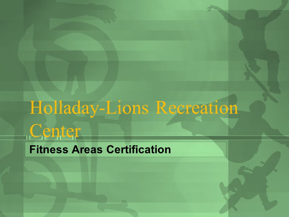 Holladay-Lions Recreation Center Fitness Areas Certification