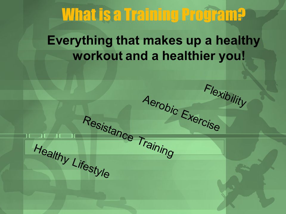 What is a Training Program. Everything that makes up a healthy workout and a healthier you.