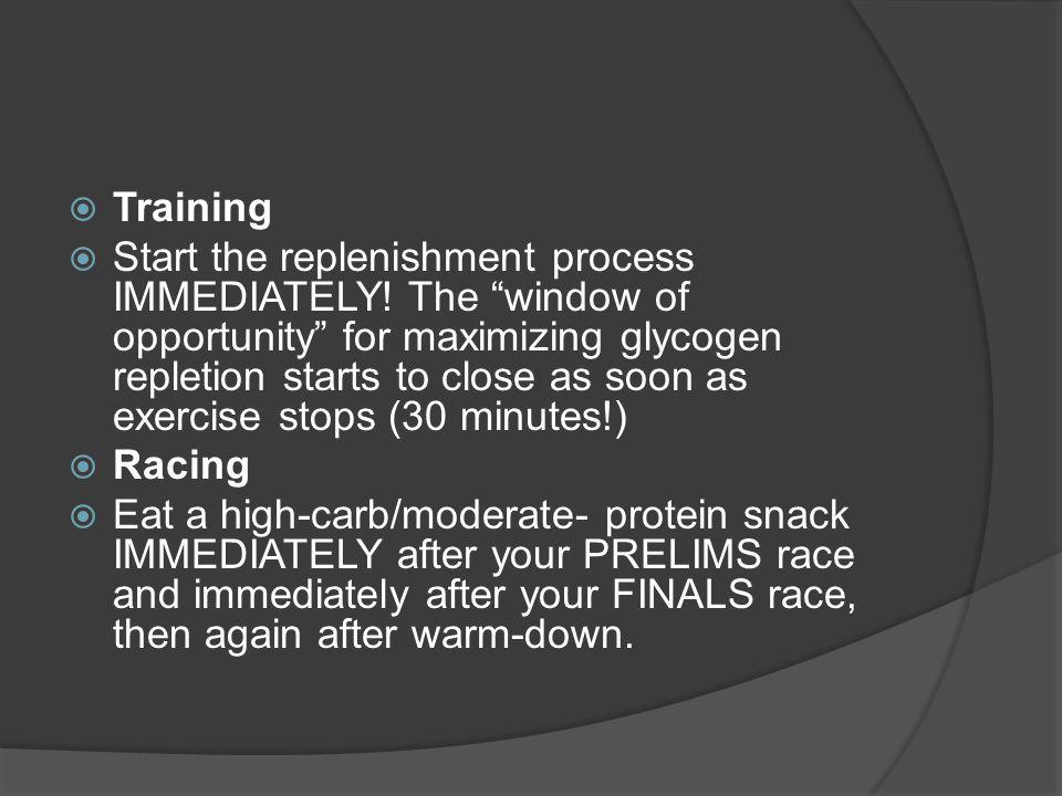 Training Start the replenishment process IMMEDIATELY.