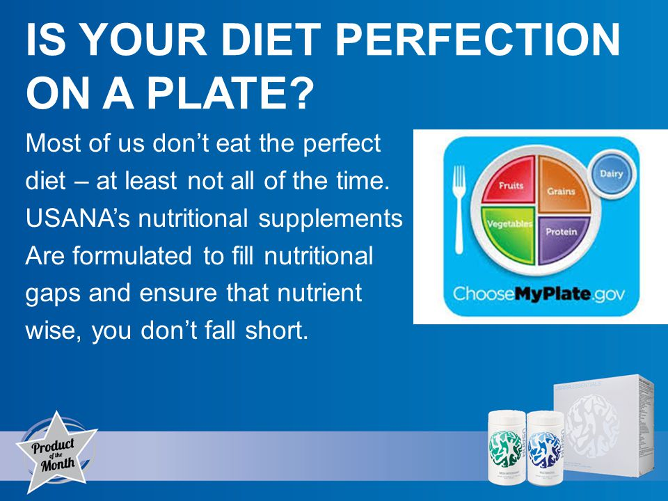 Most of us dont eat the perfect diet – at least not all of the time.