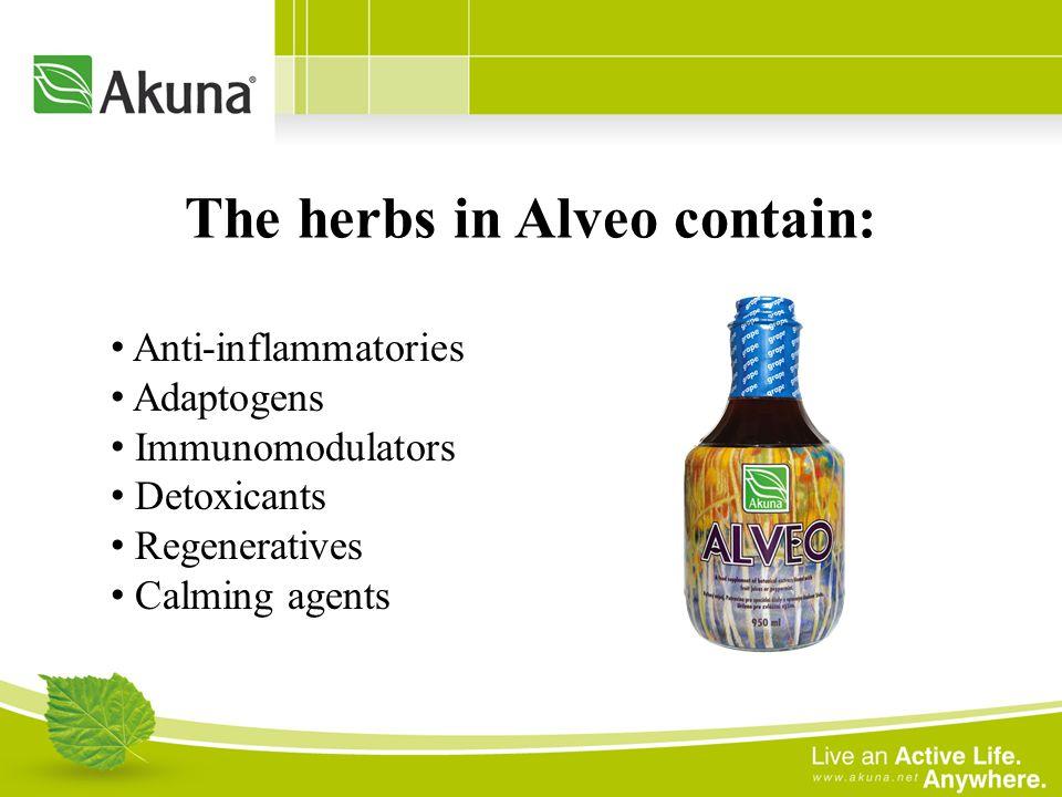 The herbs in Alveo contain: Anti-inflammatories Adaptogens Immunomodulators Detoxicants Regeneratives Calming agents