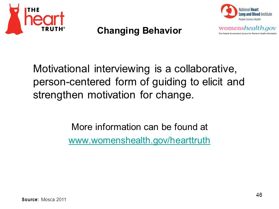 Changing Behavior Motivational interviewing is a collaborative, person-centered form of guiding to elicit and strengthen motivation for change. More i
