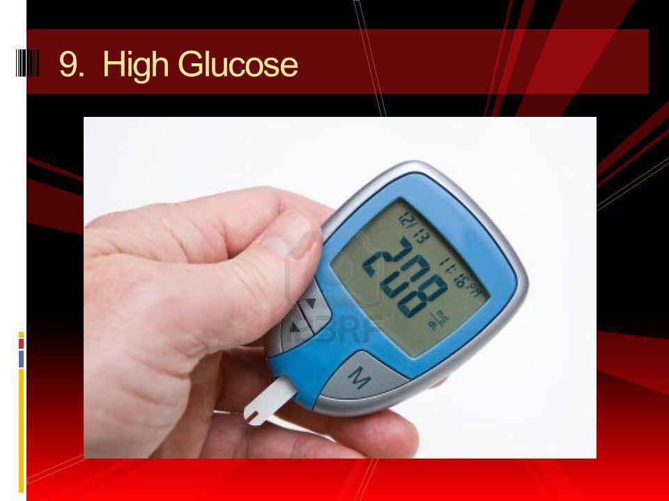 9. High Glucose