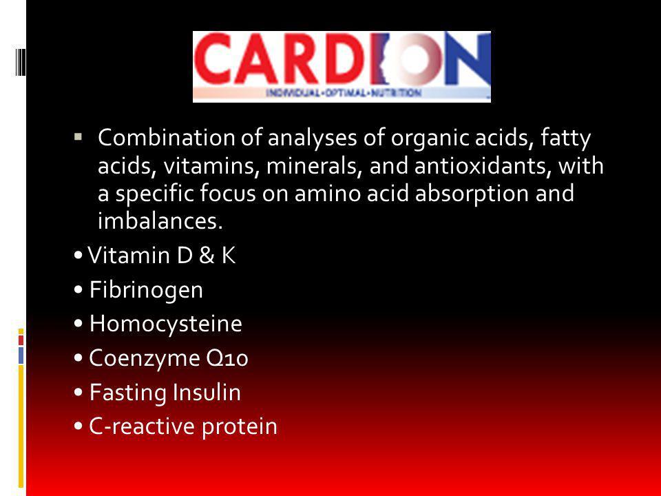 Combination of analyses of organic acids, fatty acids, vitamins, minerals, and antioxidants, with a specific focus on amino acid absorption and imbalances.