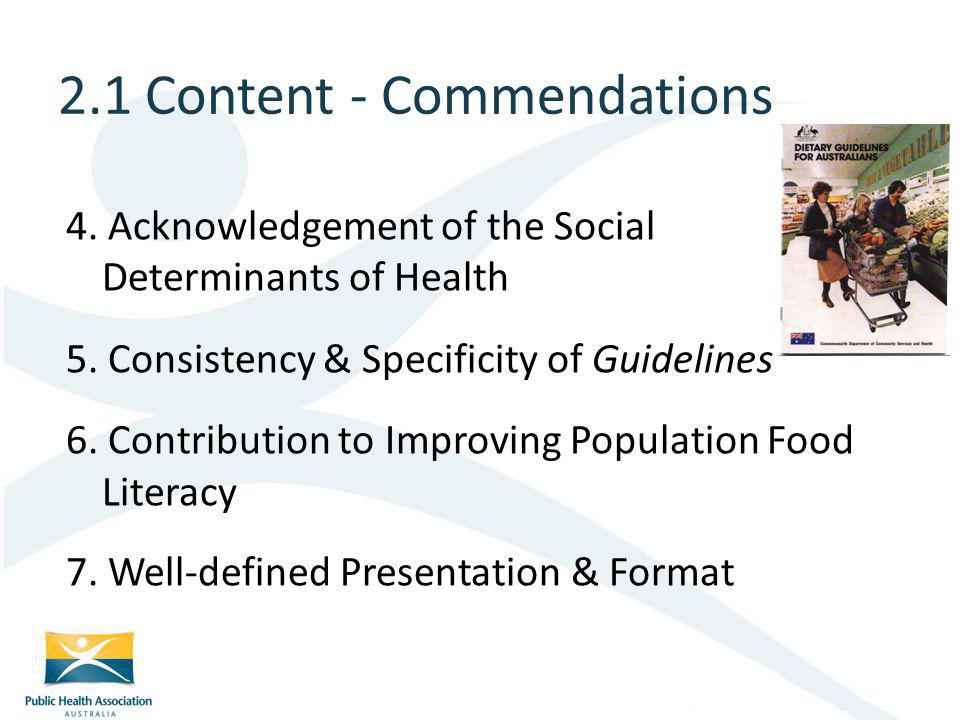 4.Acknowledgement of the Social Determinants of Health 5.