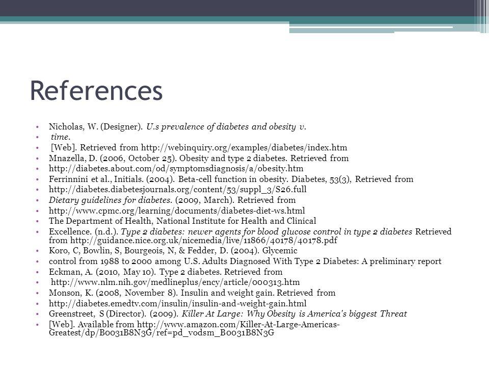 References Nicholas, W. (Designer). U.s prevalence of diabetes and obesity v.