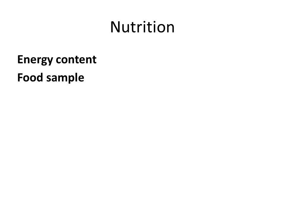 Nutrition Energy content Food sample