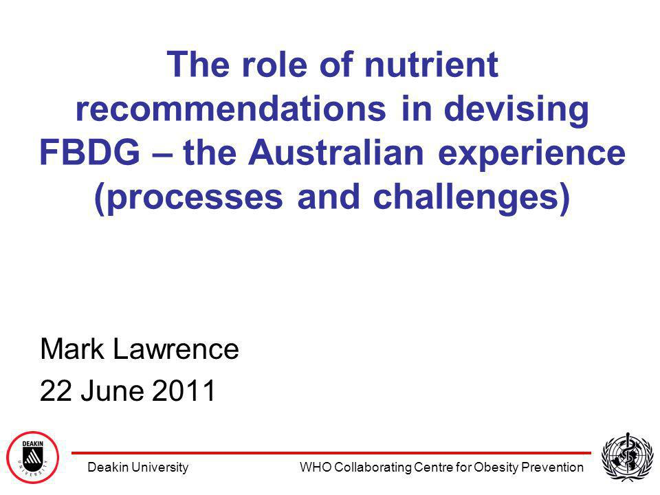Background: A brief chronology NRVs: 1954 1961 1970 1991 2006 Food selection guides: 1940s - 1990s = Five food groups 1998 = Australian Guide to Healthy Eating Dietary guidelines: 1978 1992 2003