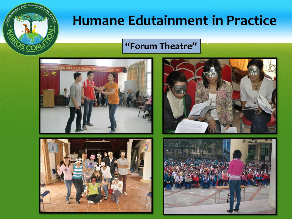 Forum Theatre Humane Edutainment in Practice
