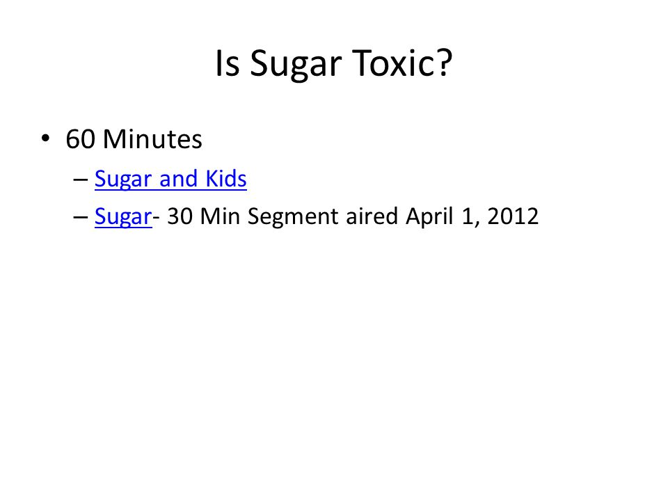 Is Sugar Toxic.