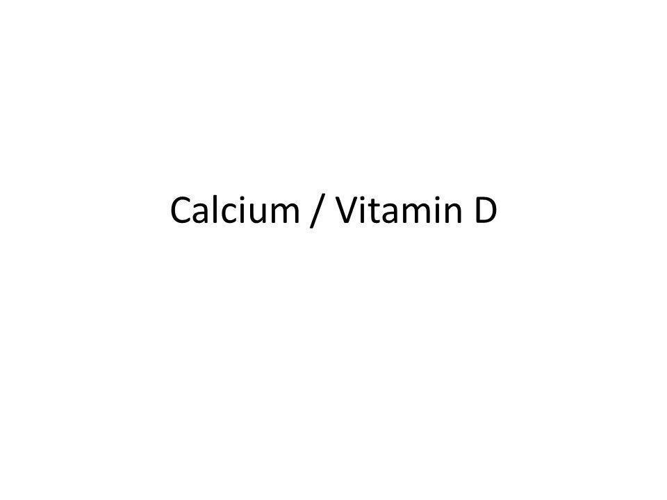 Calcium / Vitamin D