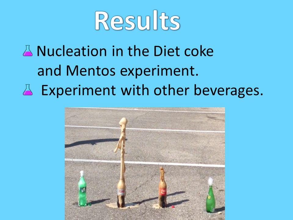 You can eat Mentos and drink Diet coke. You will be fine.