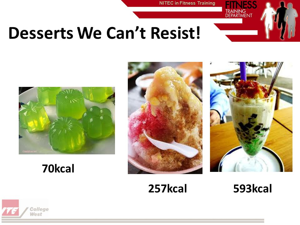 593kcal257kcal 70kcal Desserts We Cant Resist!