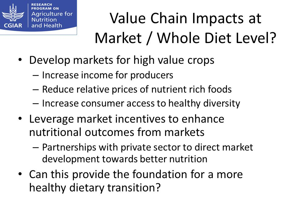 Value Chain Impacts at Market / Whole Diet Level.