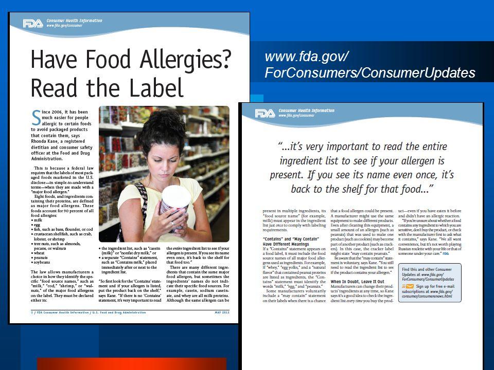 www.fda.gov/ ForConsumers/ConsumerUpdates