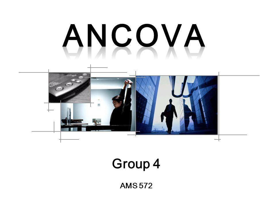 Group 4 AMS 572