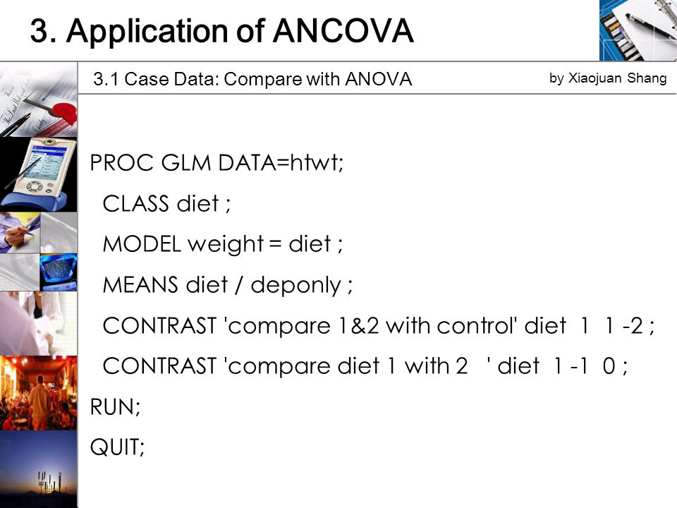 3.1 Case Data: Compare with ANOVA by Xiaojuan Shang 3.