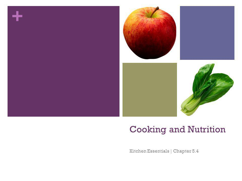 + Cooking and Nutrition Kitchen Essentials | Chapter 5.4
