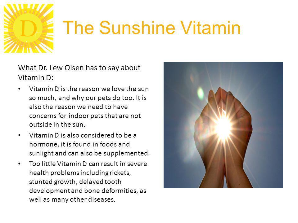 D The Sunshine Vitamin What Dr.
