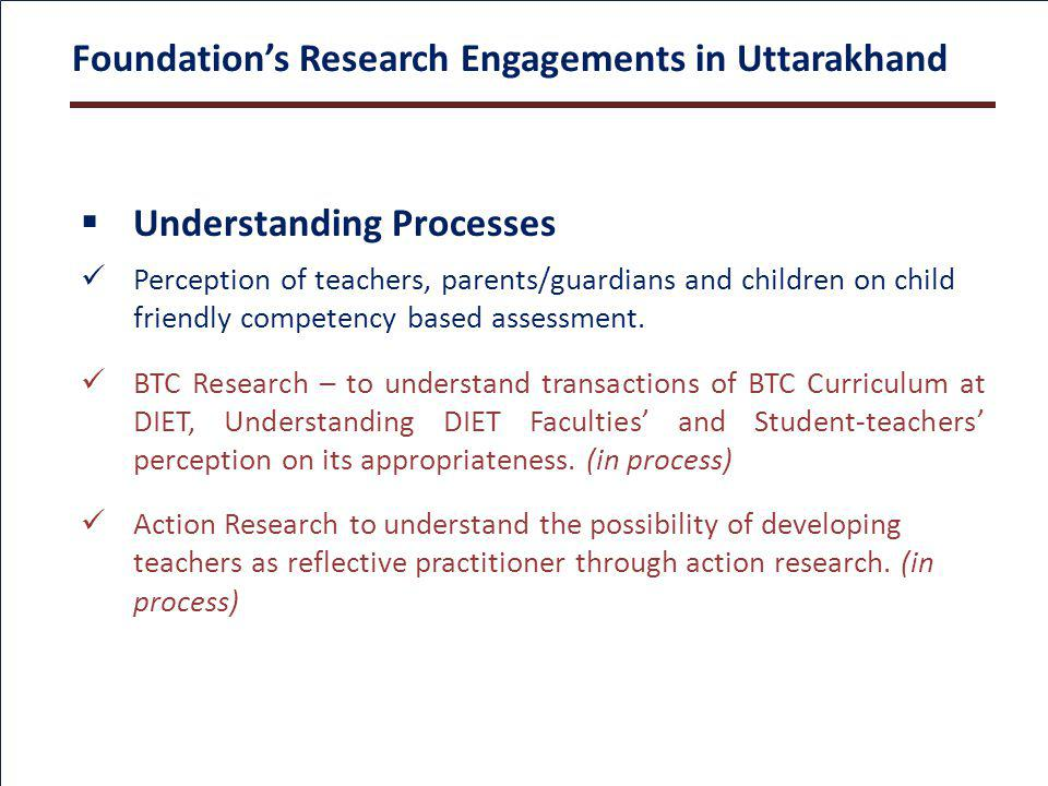 Understanding Processes Perception of teachers, parents/guardians and children on child friendly competency based assessment.