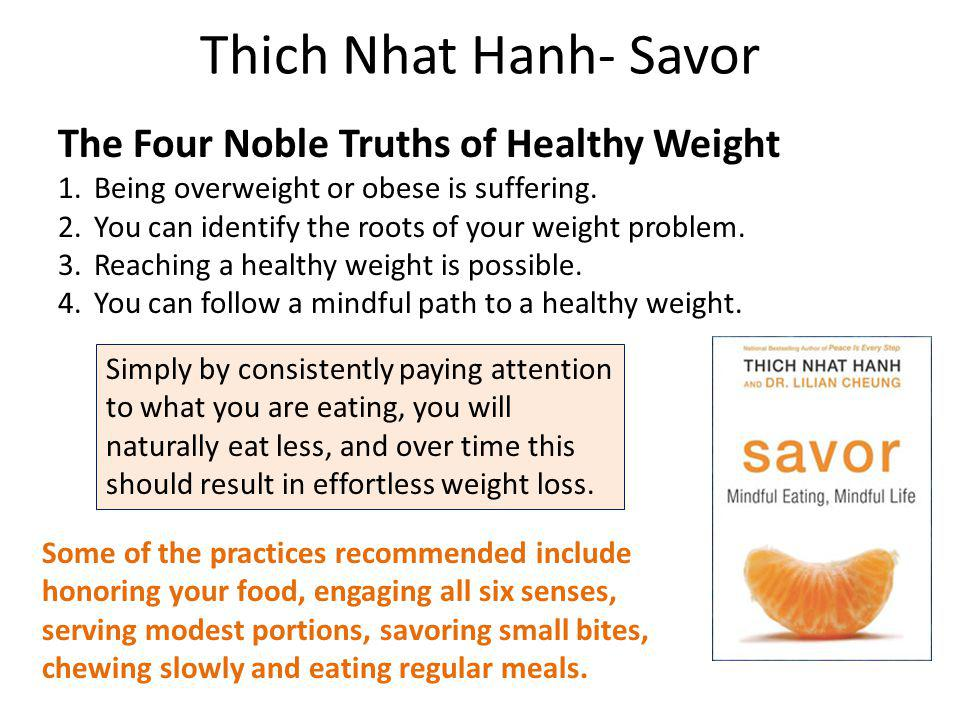 The Four Noble Truths of Healthy Weight 1.Being overweight or obese is suffering.