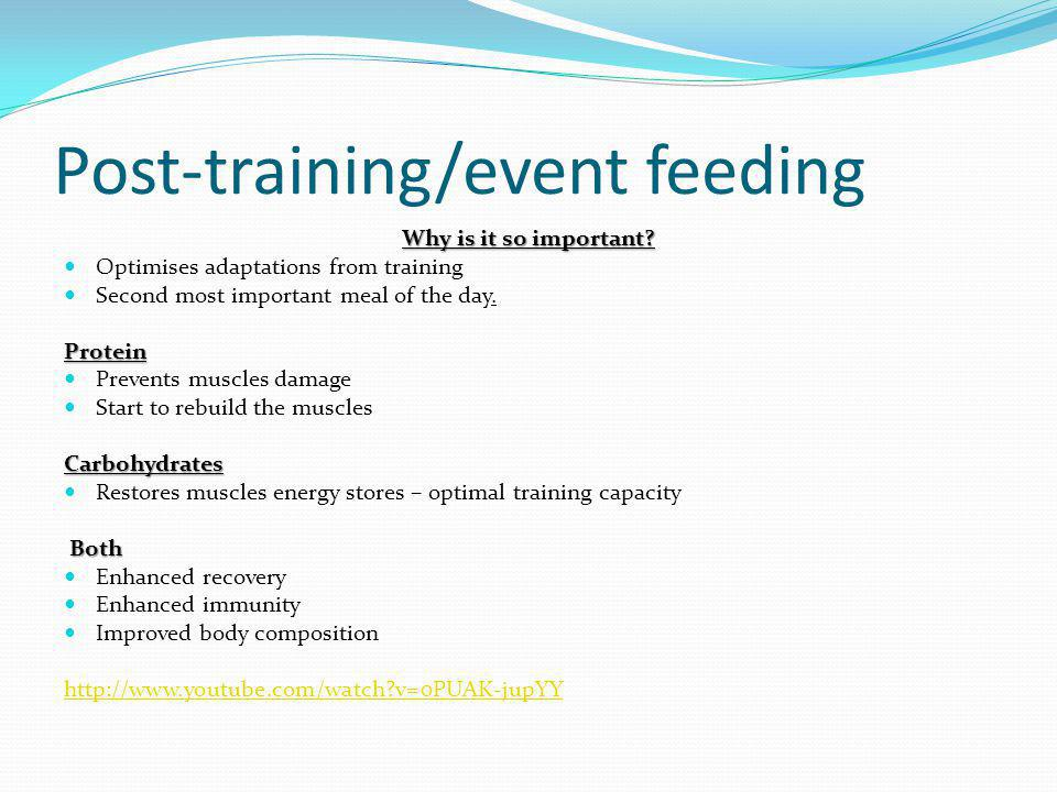 Post-training/event feeding Why is it so important? Optimises adaptations from training Second most important meal of the day.Protein Prevents muscles