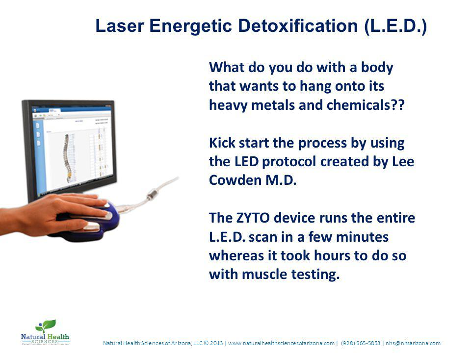 Laser Energetic Detoxification (L.E.D.) What do you do with a body that wants to hang onto its heavy metals and chemicals .