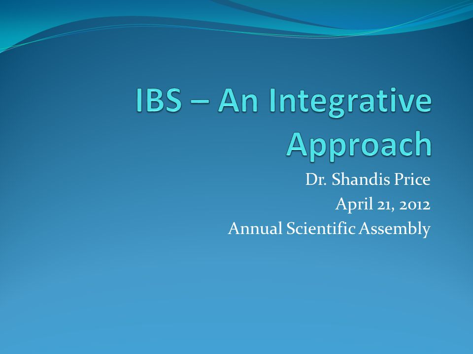 Dr. Shandis Price April 21, 2012 Annual Scientific Assembly