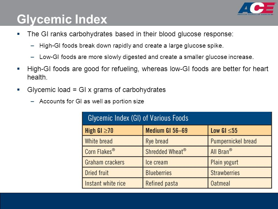 Glycemic Index The GI ranks carbohydrates based in their blood glucose response: –High-GI foods break down rapidly and create a large glucose spike.