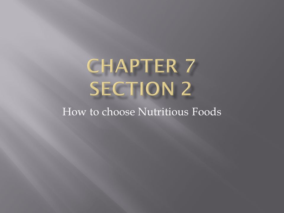 How to choose Nutritious Foods
