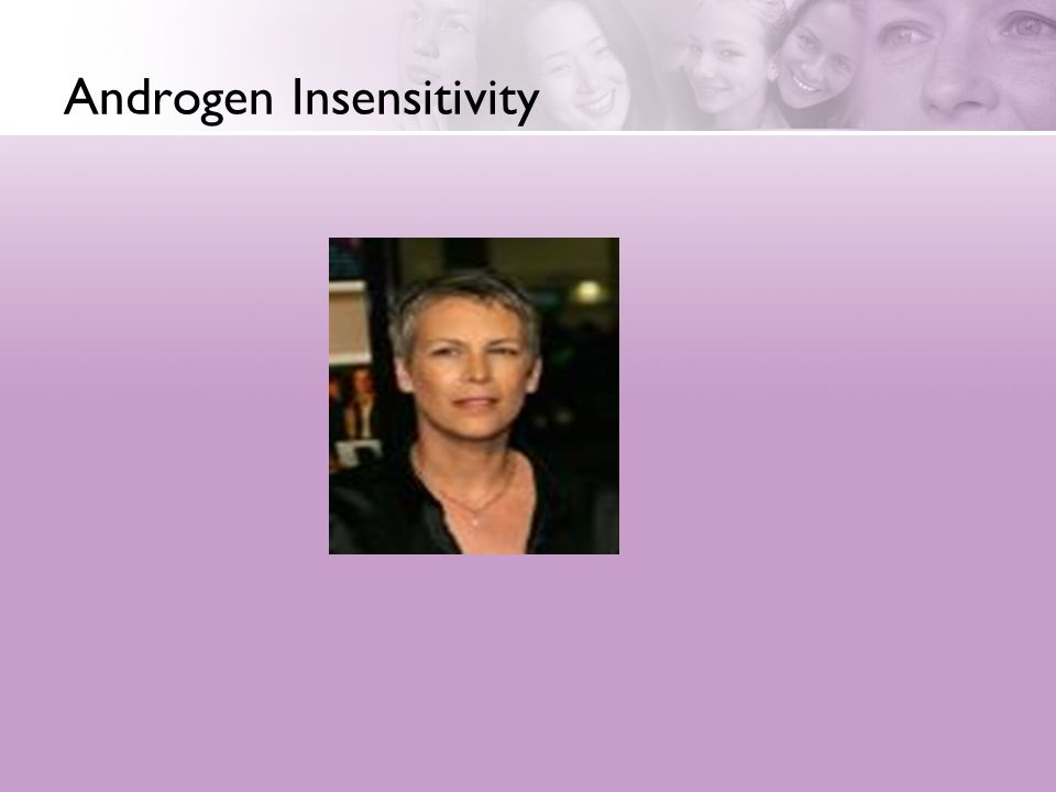 Androgen Insensitivity