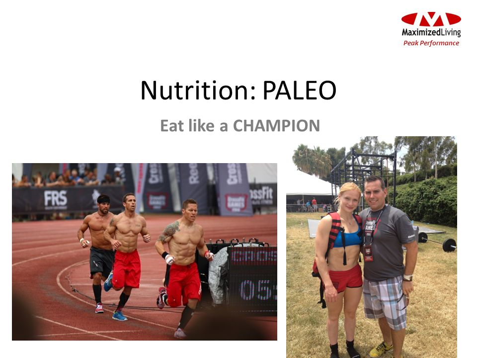 Nutrition: PALEO Peak Performance Eat like a CHAMPION