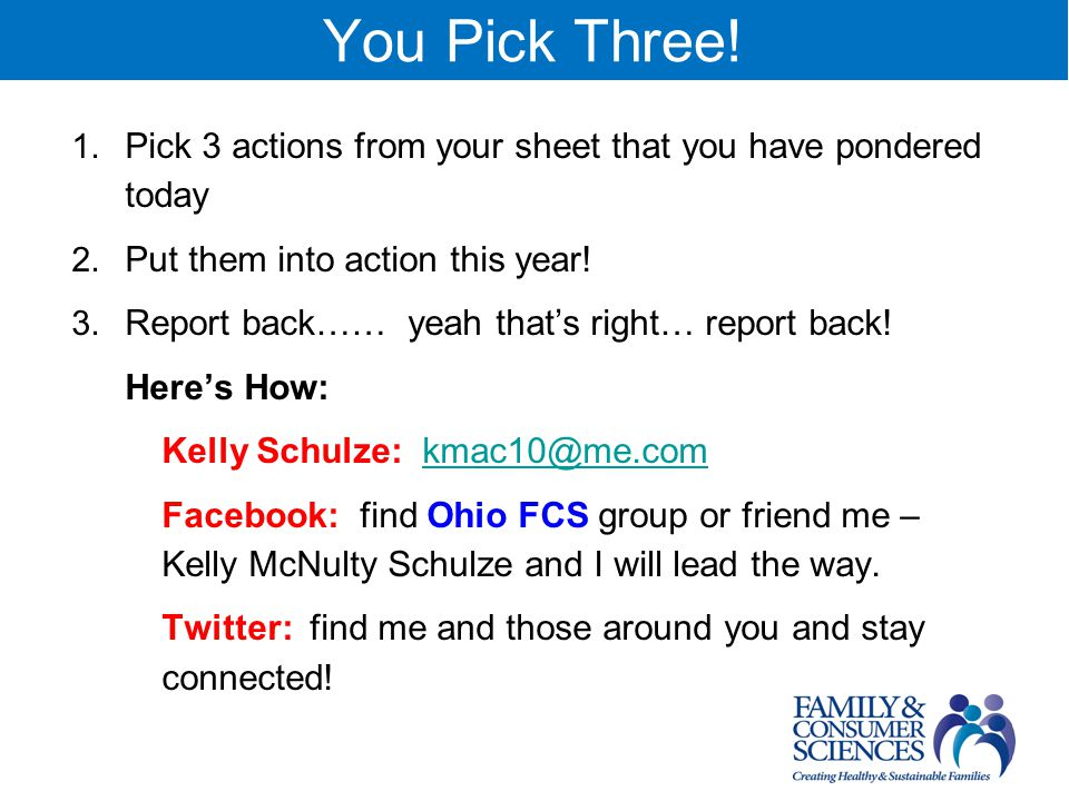 You Pick Three.1. Pick 3 actions from your sheet that you have pondered today 2.
