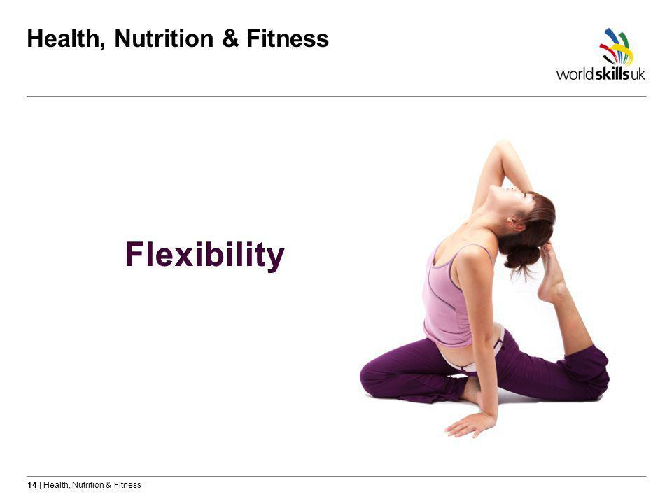 14 | Health, Nutrition & Fitness Health, Nutrition & Fitness