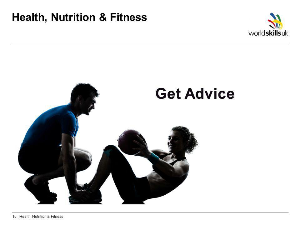 15 | Health, Nutrition & Fitness Health, Nutrition & Fitness
