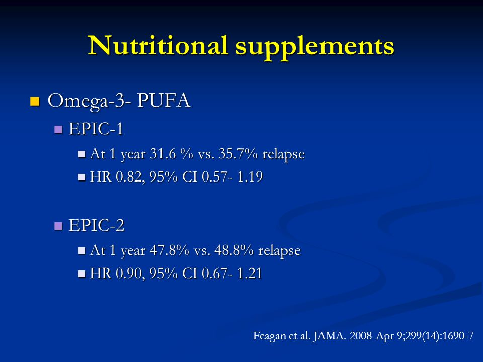 Nutritional supplements Omega-3- PUFA Omega-3- PUFA EPIC-1 EPIC-1 At 1 year 31.6 % vs.