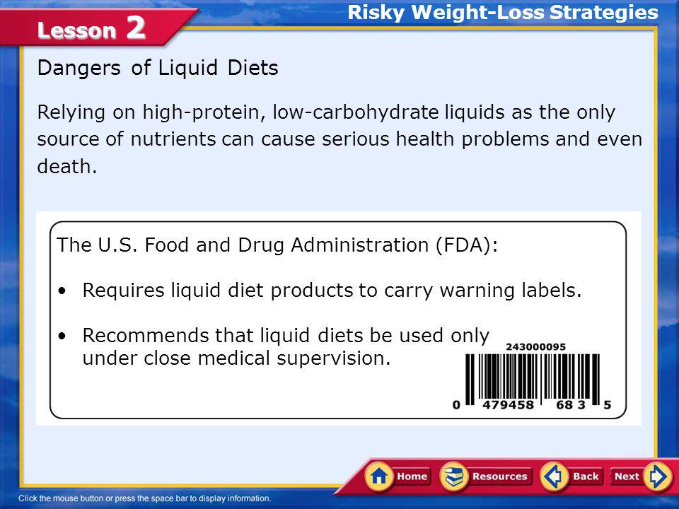 Lesson 2 A.Correct. Fad diets are weight-loss plans that are popular for only a short time.