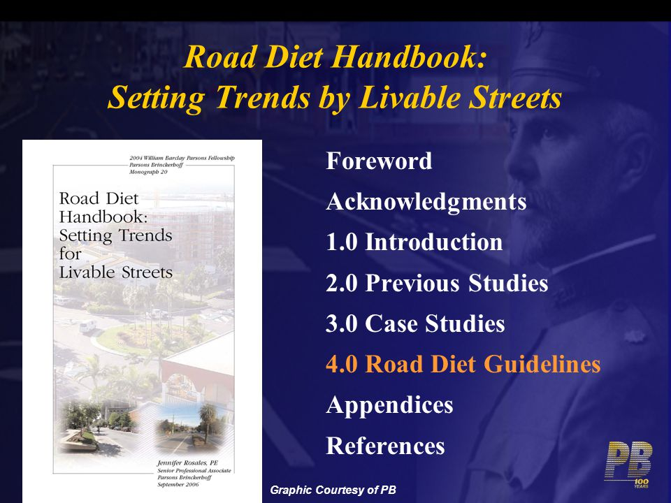 Road Diet Handbook: Setting Trends by Livable Streets Foreword Acknowledgments 1.0 Introduction 2.0 Previous Studies 3.0 Case Studies 4.0 Road Diet Gu