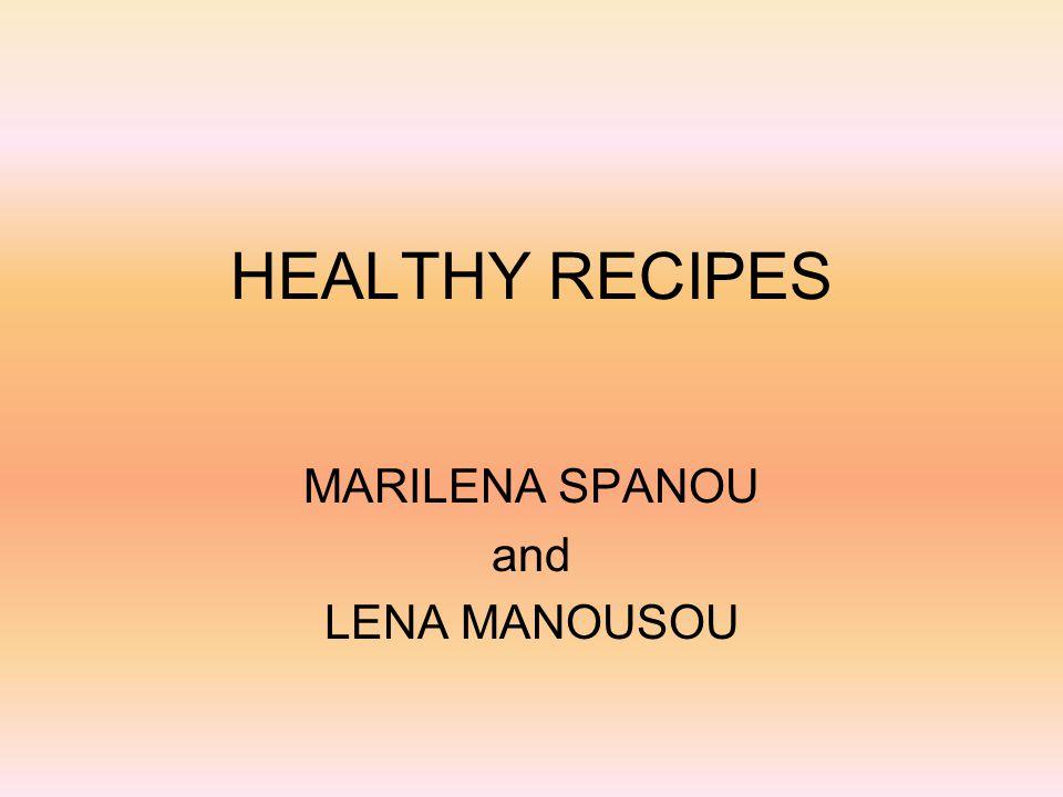 HEALTHY RECIPES MARILENA SPANOU and LENA MANOUSOU