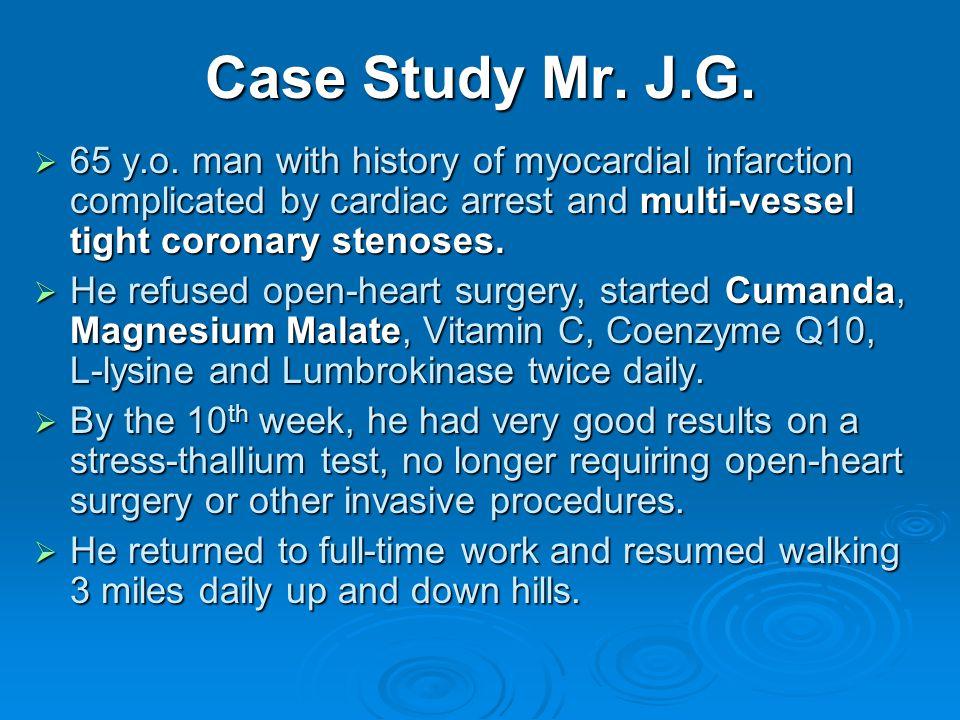 Case Study Mr. J.G. 65 y.o.