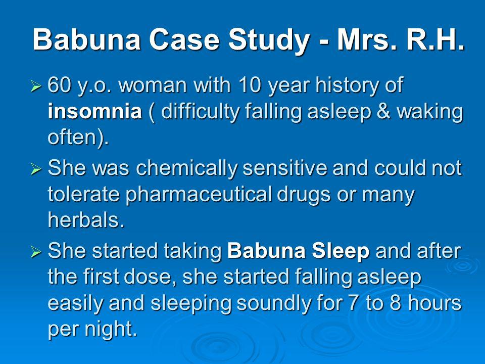 Babuna Case Study - Mrs. R.H. 60 y.o.