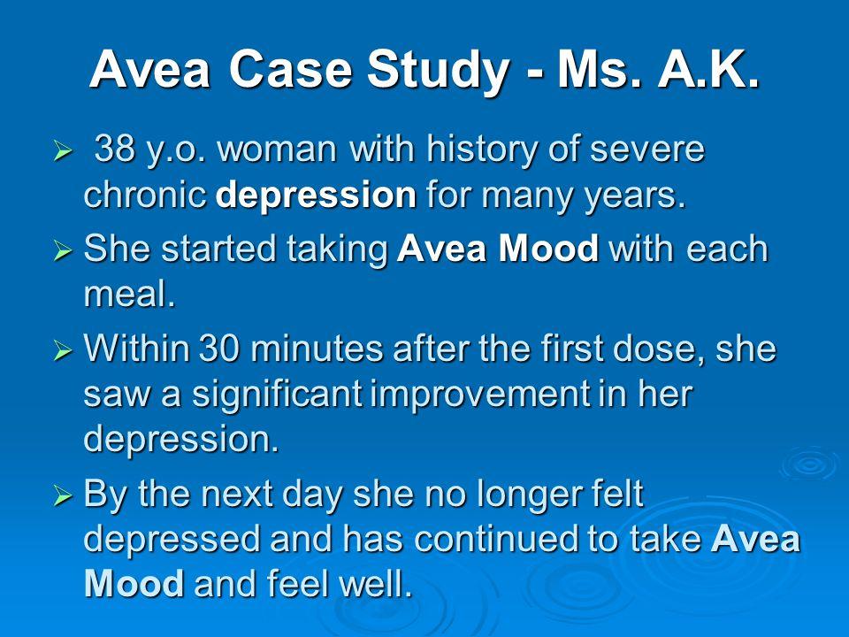 Avea Case Study - Ms. A.K. 38 y.o.