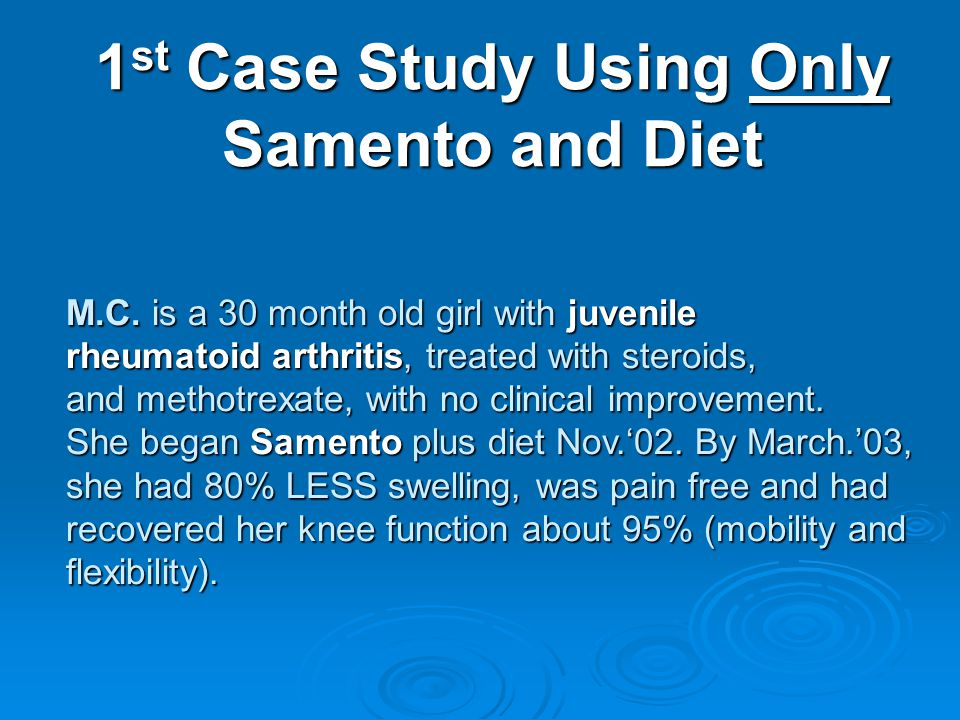 1 st Case Study Using Only Samento and Diet M.C.